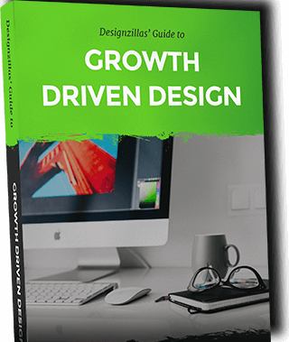 Designzillas Guise to Growth Driven Design
